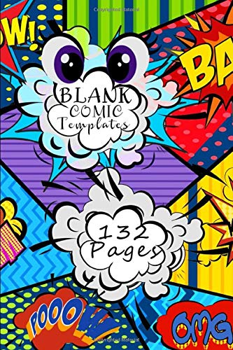 Blank Comic Templates: Variety Drawing Pages for Kids  Adults Artists | Create Your Own Vintage Comics | Ideal as Draw Fun Book Journal Notebook | 132 ... to Design Story (Blank Comic Books)