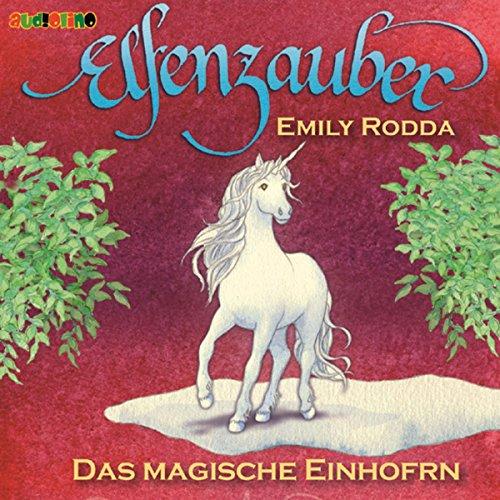 Das magische Einhorn (Elfenzauber 3) Titelbild