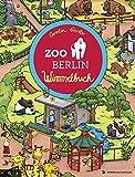 Zoo Berlin Wimmelbuch: Kinderbücher ab 1 Jahr