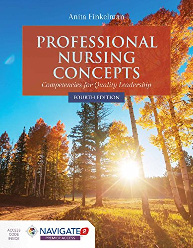 Compare Textbook Prices for Professional Nursing Concepts: Competencies for Quality Leadership 4 Edition ISBN 9781284127270 by Finkelman, Anita