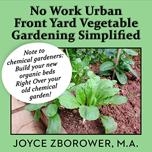 No Work Urban Front Yard Vegetable Gardening Simplified audiobook cover art