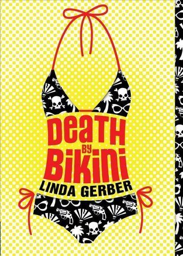 Death by Bikini (The Death by ... Mysteries) by Linda Gerber (2008-05-15)
