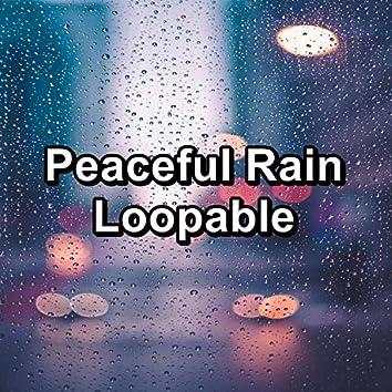 Peaceful Rain Loopable