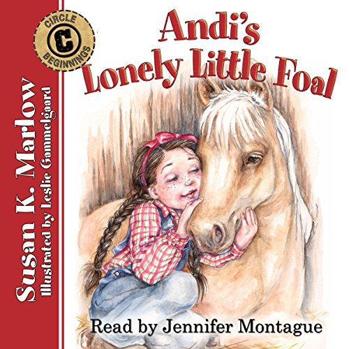 Andi's Lonely Little Foal Audiobook By Susan K. Marlow cover art