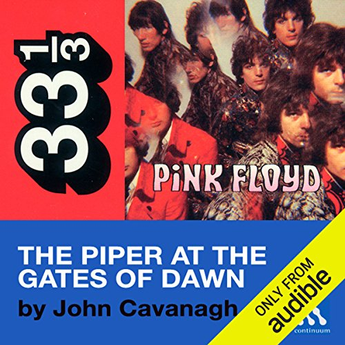Pink Floyd's Piper at the Gates of Dawn (33 1/3 Series)  audiobook cover art