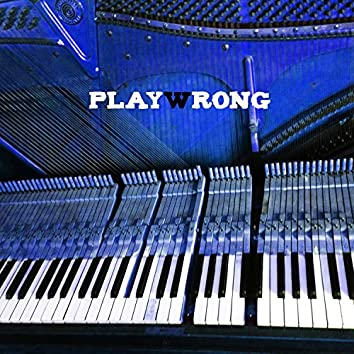 Playwrong