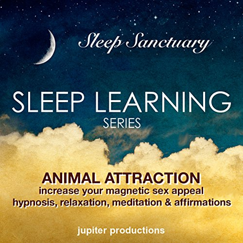 Animal Attraction, Increase Your Magnetic Sex Appeal audiobook cover art