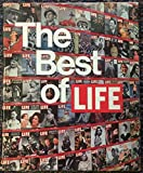 The Best of Life 1936 to 1972