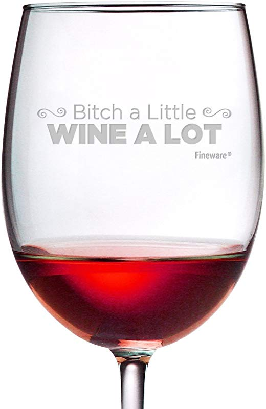 Fineware Bitch A Little Wine A Lot Funny Wine Glass Gift For Her 19 Oz Etched Luminarc Glass