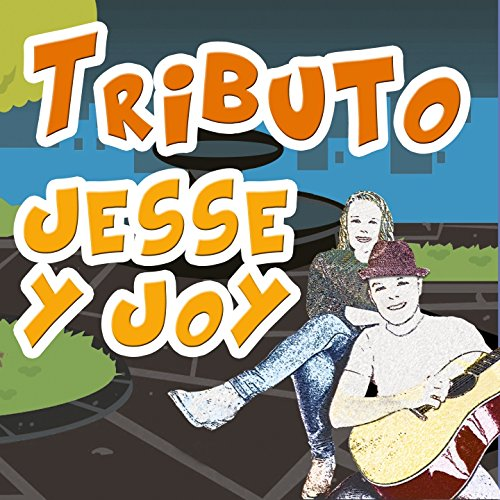 Tributo a Jesse y Joy