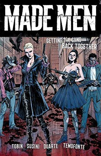 Made Men: Getting the Gang Back Together