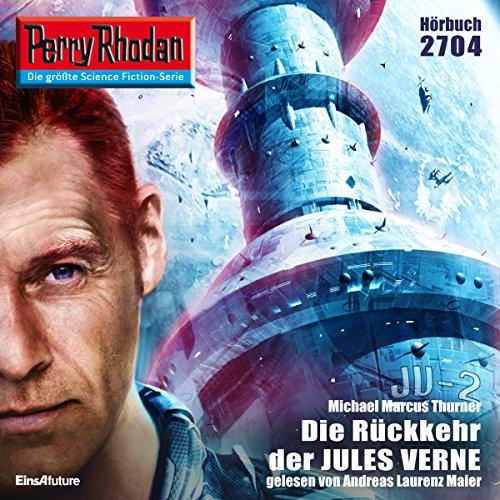 Die Rückkehr der Jules Verne (Perry Rhodan 2704) Titelbild