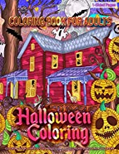 Coloring Book for Adults | Halloween Coloring: Coloring Book for Grown-Ups Featuring Spooky Halloween Coloring Page to Help Relieve Stress and Anxiety | Mindfulness Coloring Book