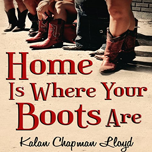 Home Is Where Your Boots Are audiobook cover art