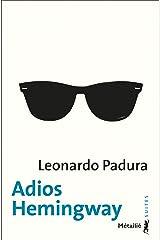 Adios Hemingway Format Kindle