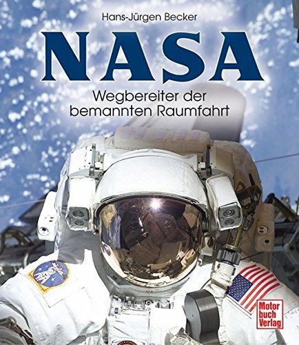 NASA: Wegbereiter der bemannten Raumfahrt