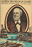 James Buchanan Eads: Master of the Great River