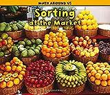 Sorting at the Market (Math Around Us)