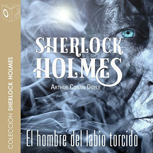 El hombre del labio torcido [The Man with the Twisted Lip] audiobook cover art