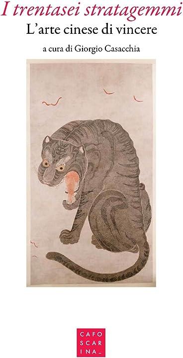 I trentasei stratagemmi. l`arte cinese di vincere (italiano) copertina flessibile 978-8875433888
