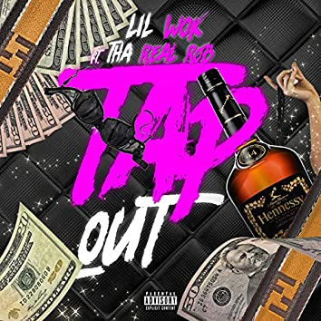 Tap Out (feat. Tha Real Rob)