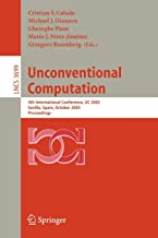 Unconventional Computation: 4th International Conference, UC 2005, Sevilla, Spain, October 3-7, Proceedings (Lecture Notes in Computer Science)