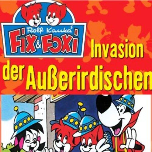 Invasion der Außerirdischen (Fix & Foxi 3) audiobook cover art