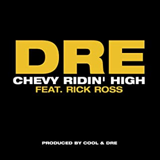 Chevy Ridin' High Featuring Rick Ross (Main Version)