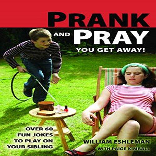 Prank and Pray You Get Away! audiobook cover art