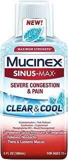 Mucinex Sinus-Max Clear & Cool Max Strength Severe Congestion & Pain Liquid, 6oz