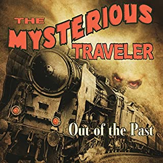 Mysterious Traveler: Out of the Past cover art
