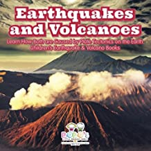 Earthquakes and Volcanoes -- Learn How Both Are Caused by Plate Tectonics on the Earth - Children's Earthquake & Volcano B...