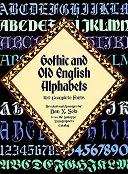Gothic and Old English Alphabets  100 Complete Fonts  Lettering Calligraphy Typography