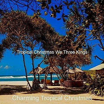 Tropical Christmas We Three Kings