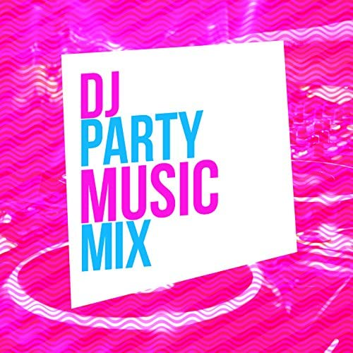 Party Musik DJ