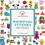 Whimsical Stitches: A Modern Makers Book of...