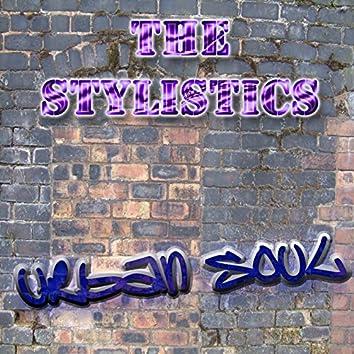 The Urban Soul Series - The Stylistics