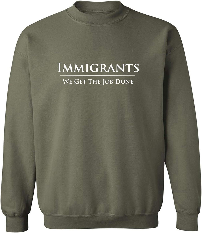 zerogravitee Immigrants We Get The Job Done Crewneck Sweatshirt