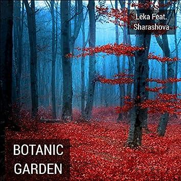 Botanic Garden (feat. Sharashova)