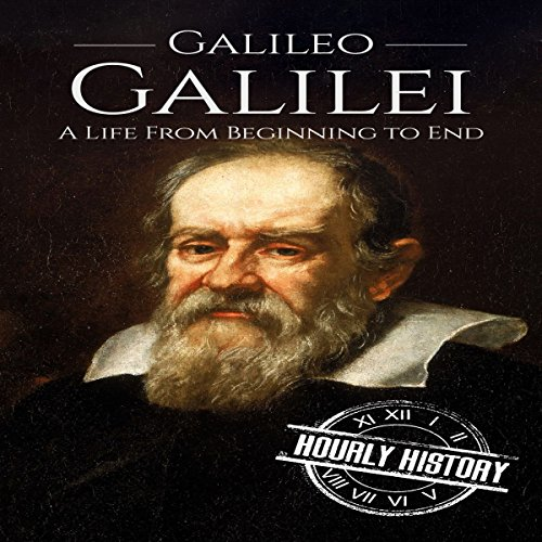 Galileo Galilei: A Life from Beginning to End cover art