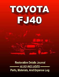 TOYOTA FJ40 - Restoration Journal: Document the progress of your FJ40 Land Cruiser restoration. Keep track of parts purcha...