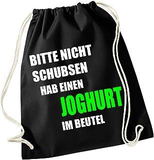 Coole-Fun-T-Shirts Bitte nicht schubsen ich habe einen JOGHURT im Beutel ! Turnbeutel Schwarz