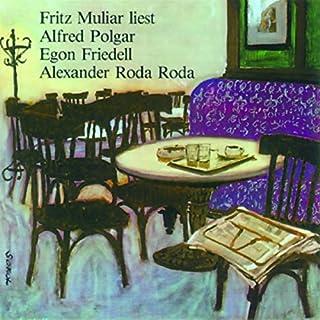 Fritz Muliar liest Polgar, Friedell und Roda Roda Titelbild
