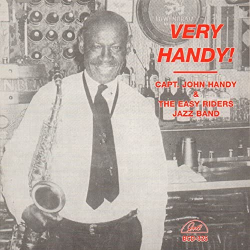 Capt. John Handy & The Easy Riders Jazz Band feat. Big Bill Bissonnette, Sammy Rimington, Clive Wilson, Dick Griffith, Bill Sinclair, Mouldy Dick mcCarthy & Art Pulver