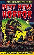 25th Anniversay Edition BEST NEW HORROR #1 [Trade Paperback] Edited by Stephen Jones & Ramsey Campbell