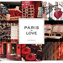 Paris in Love by [Nichole Robertson]
