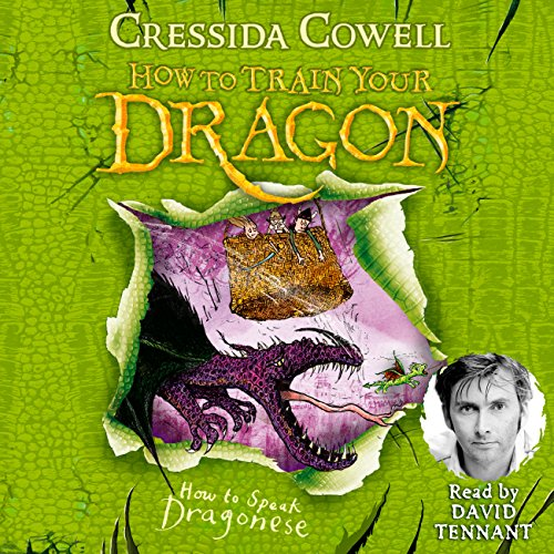 How to Speak Dragonese     How to Train Your Dragon, Book 3              By:                                                                                                                                 Cressida Cowell                               Narrated by:                                                                                                                                 David Tennant                      Length: 3 hrs and 11 mins     67 ratings     Overall 4.9