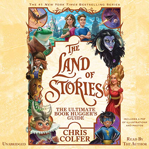 The Land of Stories: The Ultimate Book Hugger's Guide cover art