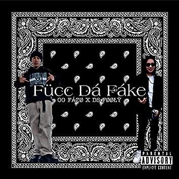 Fücc Dá Fáke (feat. Og Fázø)