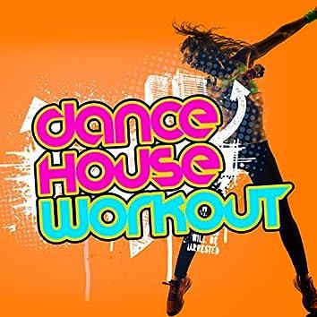 Dance House Workout